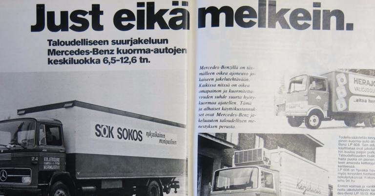 """Päivän automainos: Mersun jakelukuorma-autot, """"Just eikä melkein."""""""
