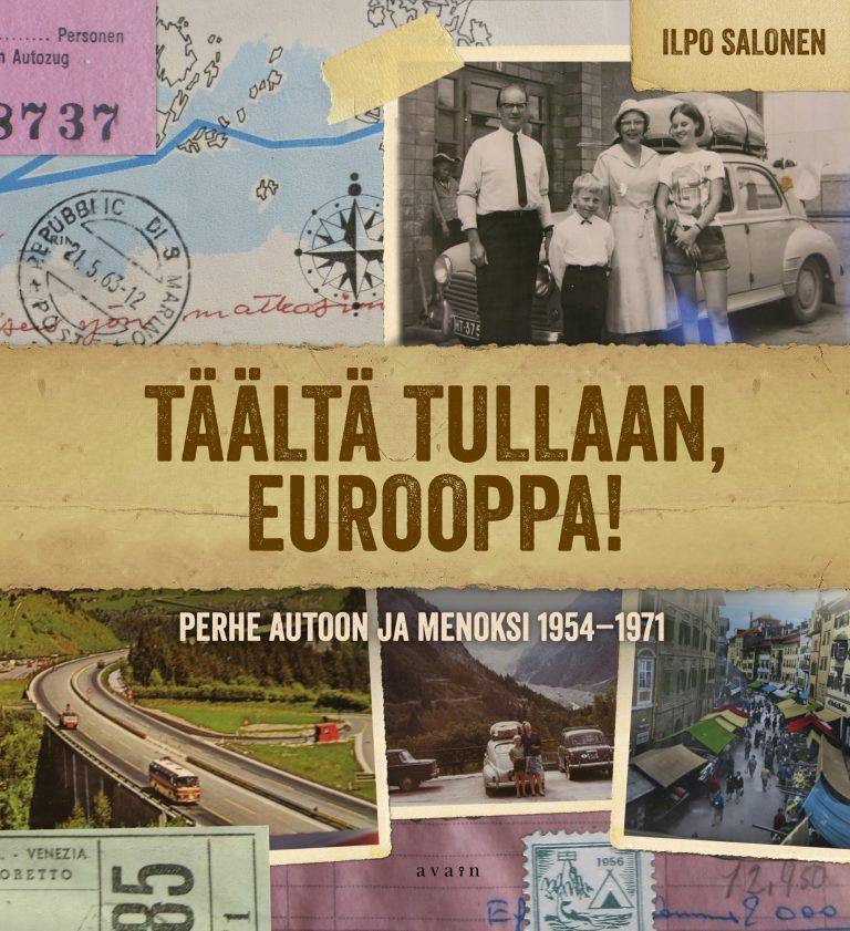 Nostalginen matka menneiden vuosikymmenten Eurooppaan