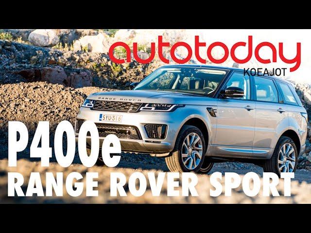 Autotoday testasi: Range Rover Sport P400e — tarjolla sähköä ja yli 400 hevosvoimaa